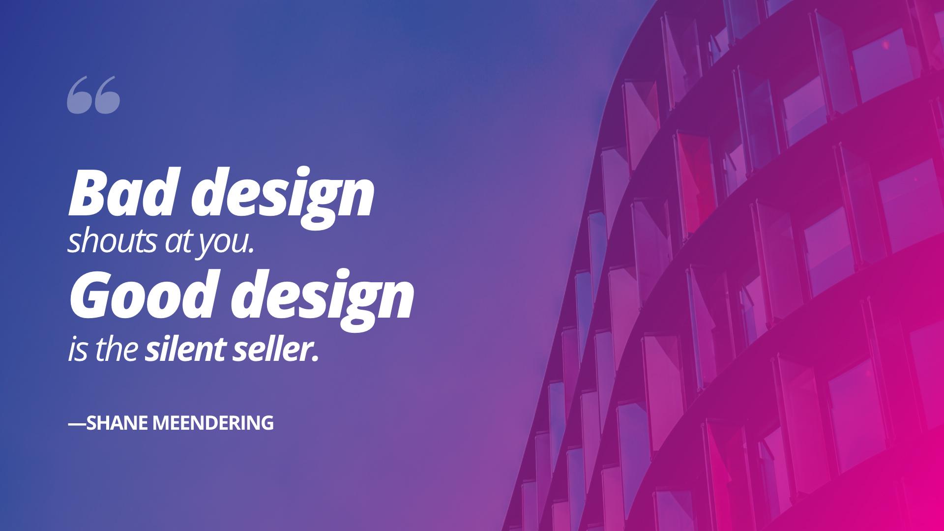 design quote - shane meendering