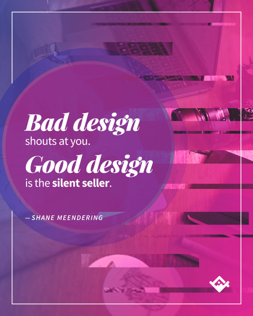 good design vs bad design quote